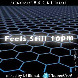 Trance 10   Feels Still 10pm