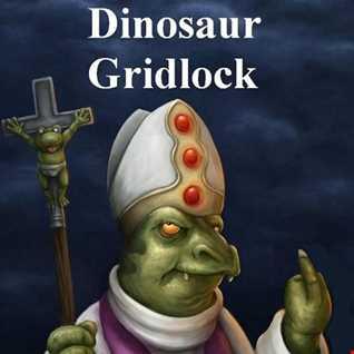 Dinosaur Gridlock, Jan '16 to Oct '18 Mix