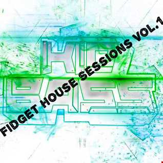 Fidget House Sessions Vol.1 FREE DOWNLOAD