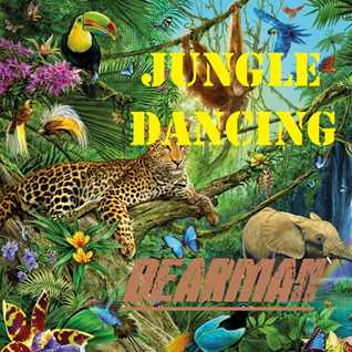 Bearman - Jungle Dancing (Original Mix)