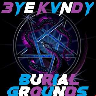🌒🌕🌘 BURIAL GROUNDS 🌒🌕🌘