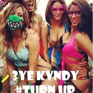 ^ #Turn Up ^