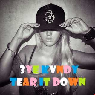 🎧🎶🎵 Tear It Down 🎵🎶🎧