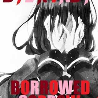 Borrowed Sorrow