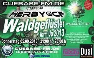 Herby@CF   Waldgeflüster Warm Up 2013 on cuebase fm.de (05.09.2013)