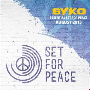 Syko   Essential Set For Peace (August 2013 Mix)