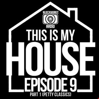 This Is My House 9 Pat1 (Petty Classics)