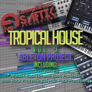 Ableton Template - Tropical House Vol 3 - Click BUY to Download the template