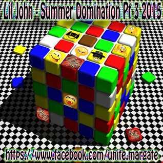 Lil John   Summer Domination   Pt 3