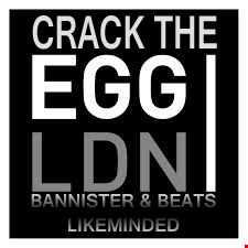 Bannister & Beats Crack the EGGLDN