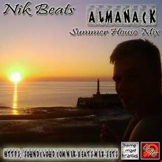 Nik Beats   Almanack   Summer House Mix
