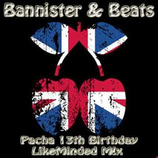 Hank Bannister & Nik Beats   Pacha 13th Birthday LikeMinded Mix