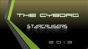 The Cyborg - Starcruisers  [2013]