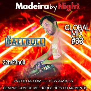 GLOBAL MIX #33 - MADEIRA BY NIGHT -  20-08-2021