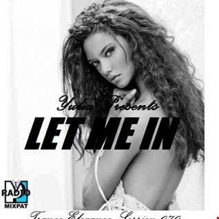 Trance Elegance Session 070 - Let Me In
