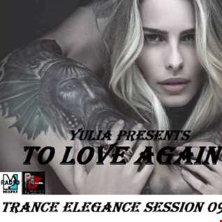 Trance Elegance Session 099   To Love Again