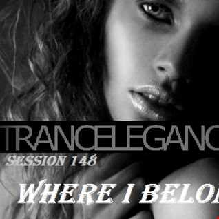 Trance Elegance Session 148 - Where I Belong