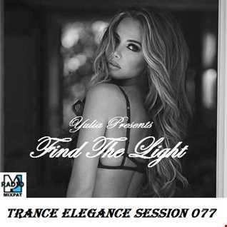 Trance Elegance Session 077 - Find The Light