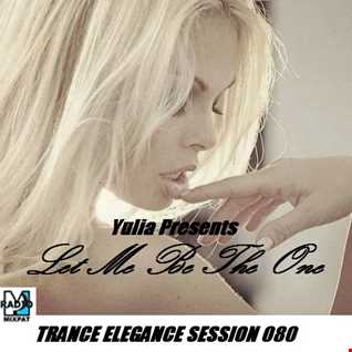 Trance Elegance Session 080 - Let Me Be The One