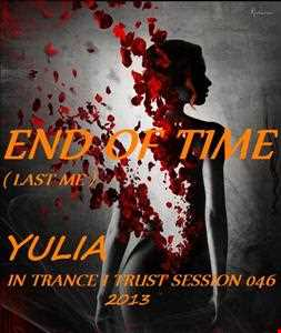 In Trance I Trust Session 046 - End Of Time