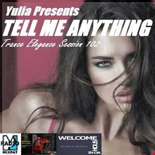 Trance Elegance Session 102   Tell me Anything