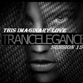Trance Elegance Session 150 - This Imaginary Love