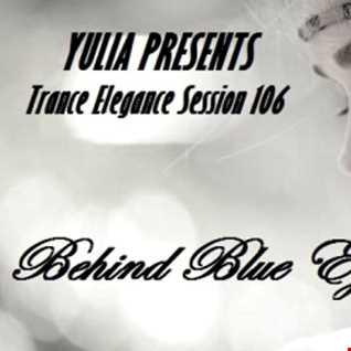 Trance Elegance Session 106 Behind blue eyes