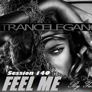 Trance Elegance Session 140   Feel Me