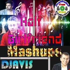 1/2 Girlfriend (Mashup) By Djavis Ft.Mudgee Production