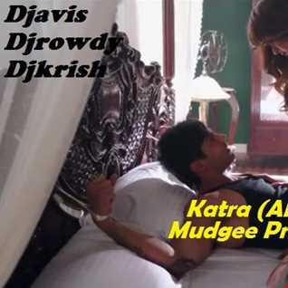 Alone | Official Katra Remix| Djavis & Rowdy| (ft.Ankit Tiwari)