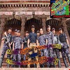 "Baby | Official ""Main Tujhse Pyar Nahi Karta"" Remix | Djavis & Rowdy (Papon)"