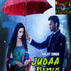 "Ishqedarriyaan |Official ""Judaa Arijit Singh"" Remix |Djavis & Rowdy|(2015)"