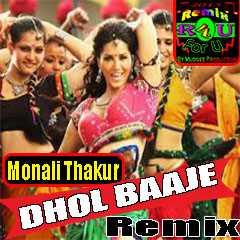 "Ek Paheli Leela | Exclusive ""Dhol Baaje "" Remix |Djavis & Rowdy|(Monali Thakur)"