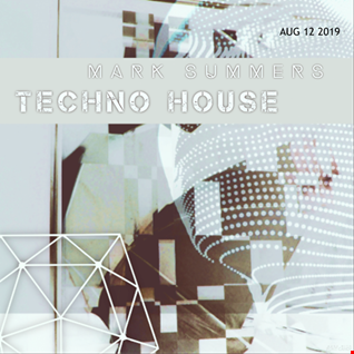 tech house aug 12 2019