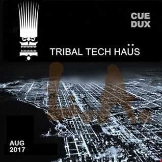 AUG TRIBAL TECH HAUS 2017