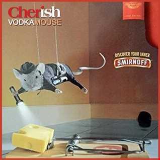 Cherish VodkaMouse