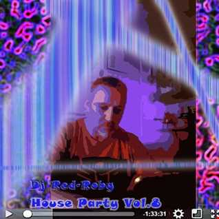 My House Party Vol.8