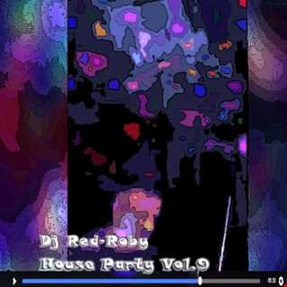 My House Party Vol. 9 Part 1