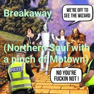 Breakaway (Northern Soul with a pinch of Motown)