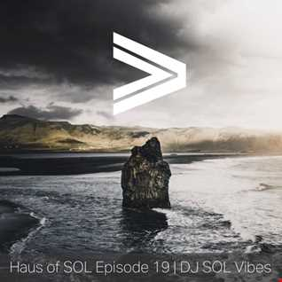 GREATER - Haus of SOL Episode 19