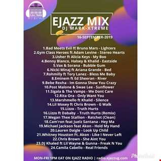 EJAZZ MIXES 16 9 2019 @DJMARKXTREME (Hiphop RnB Pop)