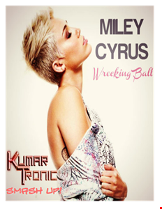 Miley Cyrus vs. Deorro vs. FTampa - Wrecking Ball Bitch (KumarTronic Smash Up!)
