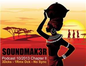 Podcast 10 2013 Chapter ll By SOUNDMAK3R
