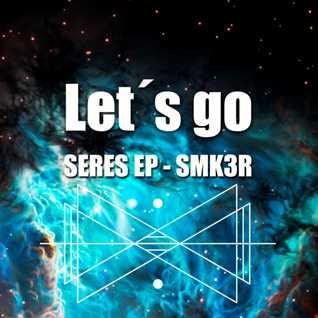Lets go   aka. SMK3R (Seres Ep)  2016 .O.3