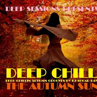 Deep Chill / The Autumn Sun