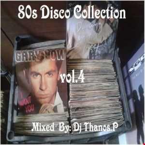 80s  Disco  Collection  Vol.4  By  Dj Thanos.P