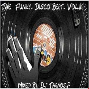 The Funky  Disco Beat  Vol.2 Mix Dj Thanos.P