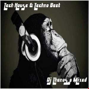 Tech  House & Techno  Beat  Mixed  By  Dj  Thanos.P