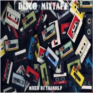 Disco  Mixtape   Mixed  Dj  Thanos.P