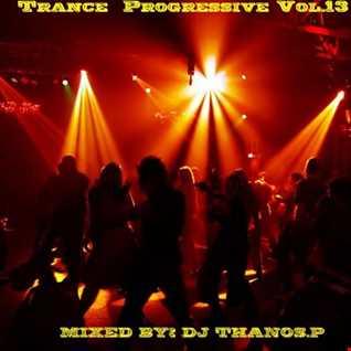 Trance   Progressive Vol.13 Mixed  Dj Thanos.P